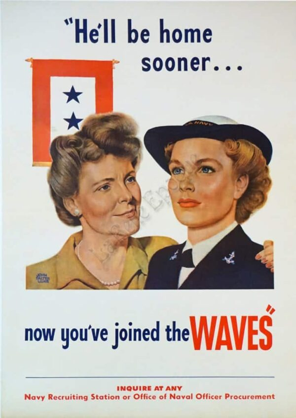 He'll be home sooner. . . now you've joined the Waves Vintage Posters