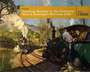 Festiniog Railway in the Centenary Year of Passenger Services 1965 Vintage Posters