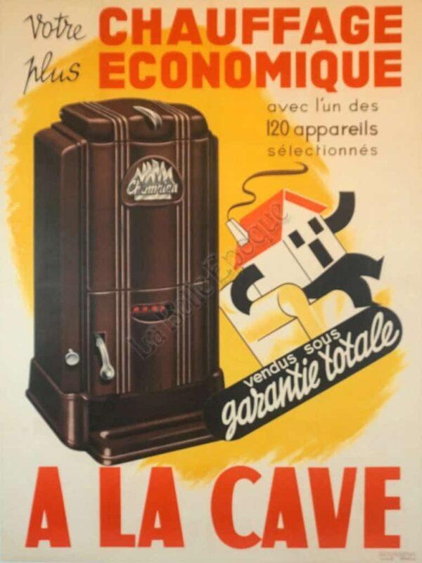 A La Cave Chauffage Economique Vintage Posters