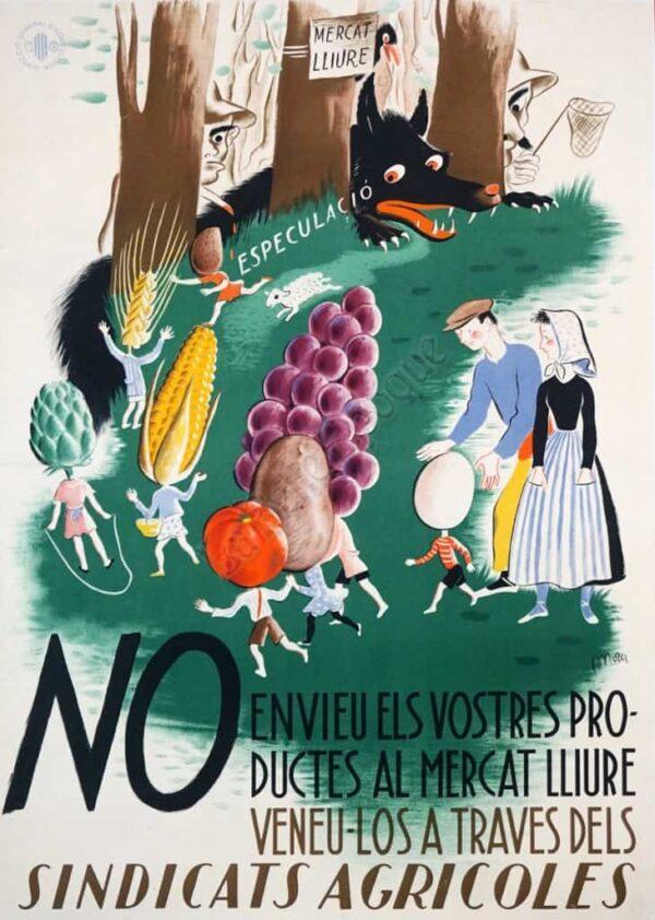 No Envieu Els Vostres Productes Al Mercat Lliure Veneu-Los A Traves Dels Sindicats Agricoles