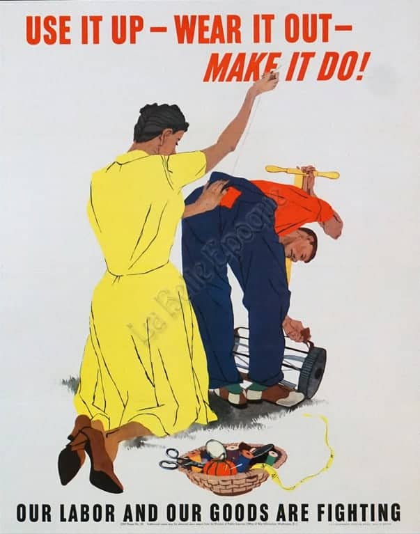 Use it up Wear It Out Make It Do! Vintage Posters